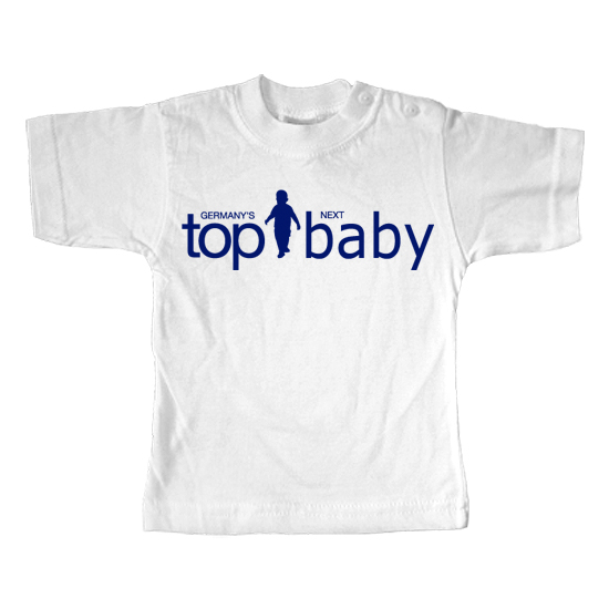Germanys next Top Baby  - Lustiges T-Shirt