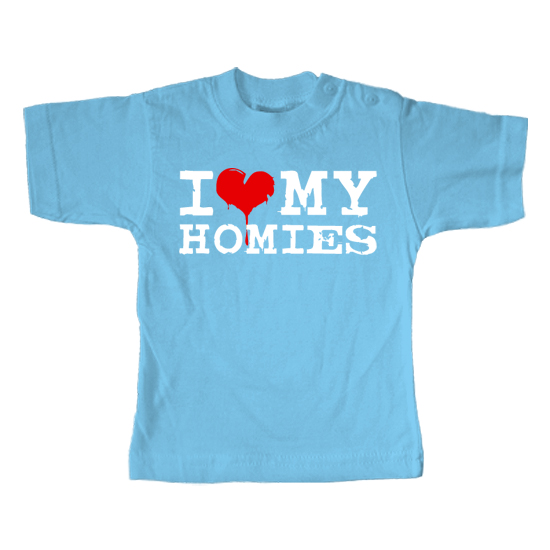 I Love my Homies  - Lustiges T-Shirt